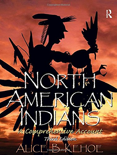 9781138434424: North American Indians: A Comprehensive Account