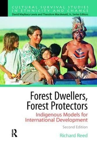 9781138434431: Forest Dwellers, Forest Protectors: Indigenous Models for International Development