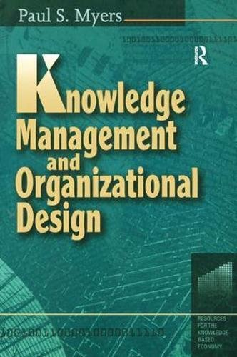 9781138435117: Knowledge Management and Organizational Design