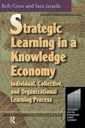 9781138435254: Strategic Learning in a Knowledge Economy