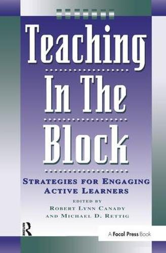 9781138435711: Teaching in the Block: Strategies for Engaging Active Learners