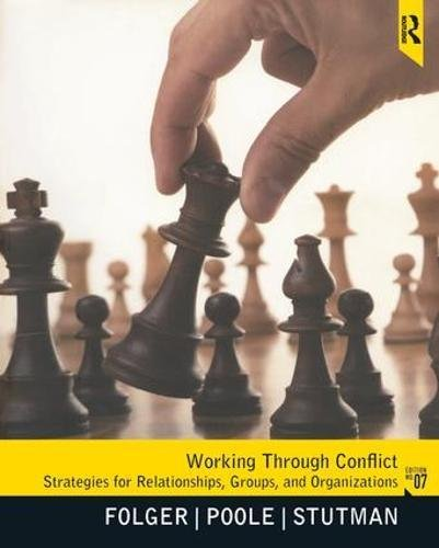 9781138436534: Working Through Conflict: Strategies for Relationships, Groups, and Organizations