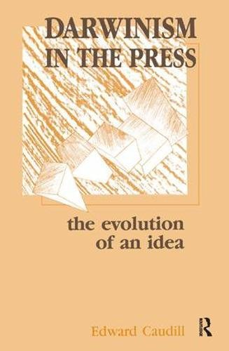 9781138437128: Darwinism in the Press: the Evolution of An Idea