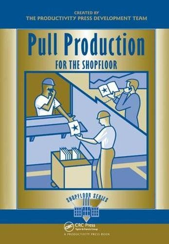 9781138438545: Pull Production for the Shopfloor