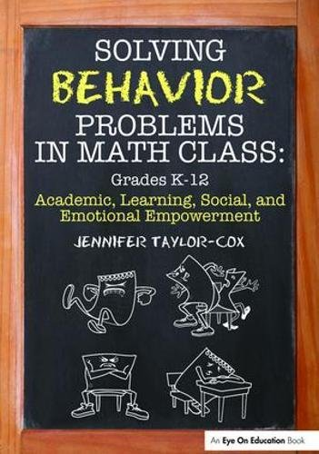 9781138441606: Solving Behavior Problems in Math Class: Academic, Learning, Social, and Emotional Empowerment, Grades K-12