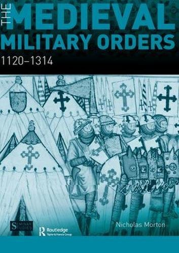 9781138451681: The Medieval Military Orders: 1120-1314
