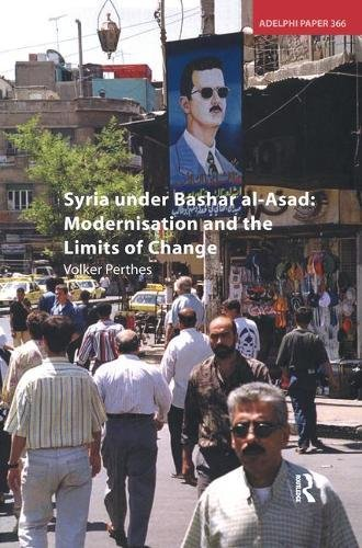 9781138452091: Syria under Bashar al-Asad: Modernisation and the Limits of Change
