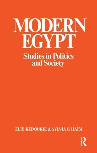 Modern Egypt: Studies in Politics and Society: Sylvia G. Haim