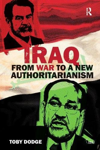 9781138452657: Iraq – From War to a New Authoritarianism