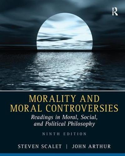 9781138452886: Morality and Moral Controversies: Readings in Moral, Social and Political Philosophy