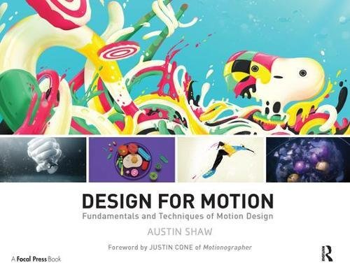 9781138452893: Design for Motion: Fundamentals and Techniques of Motion Design