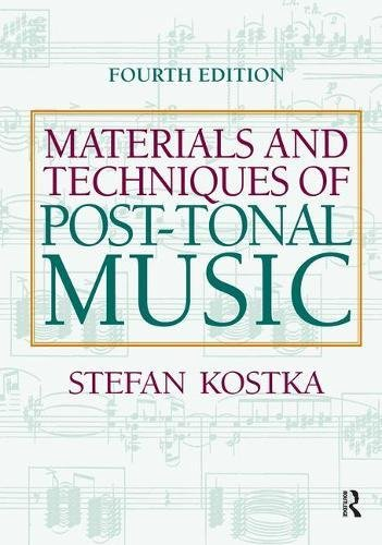 9781138453302: Materials and Techniques of Post Tonal Music