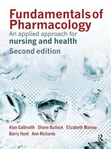 9781138454408: Fundamentals of Pharmacology: An Applied Approach for Nursing and Health