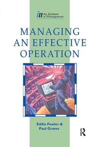 9781138455542: Managing an Effective Operation