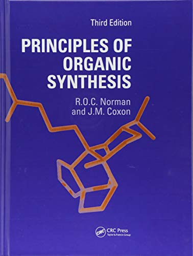 9781138455955: Principles of Organic Synthesis, 3rd Edition