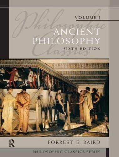 9781138457362: Philosophic Classics: Ancient Philosophy, Volume I