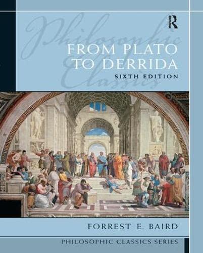9781138457461: Philosophic Classics: From Plato to Derrida