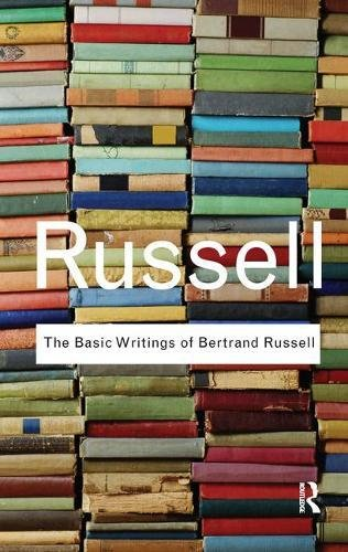 9781138457560: The Basic Writings of Bertrand Russell