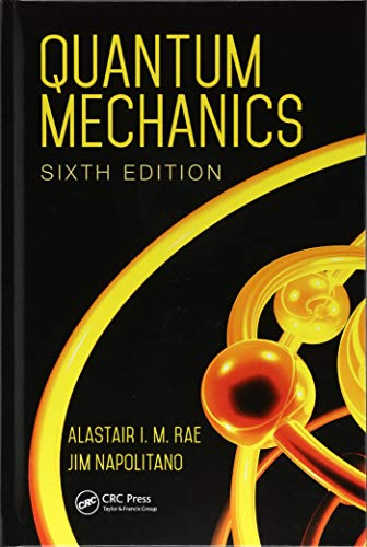 9781138458338: Quantum Mechanics, Sixth Edition