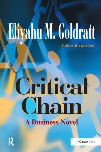 9781138461079: Critical Chain: A Business Novel