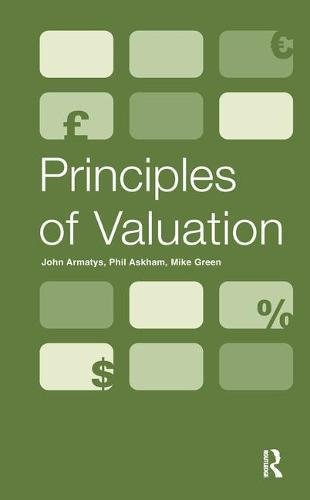 9781138461437: Principles of Valuation