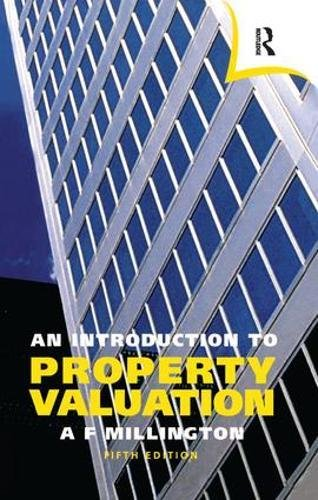 9781138461444: An Introduction to Property Valuation