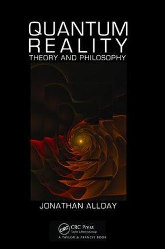 9781138464674: Quantum Reality: Theory and Philosophy