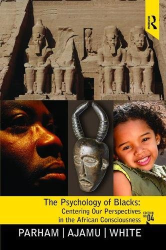9781138464704: Psychology of Blacks: Centering Our Perspectives in the African Consciousness