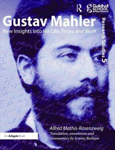 9781138465831: Gustav Mahler: New Insights into His Life, Times and Work