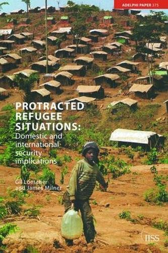 9781138466692: Protracted Refugee Situations: Domestic and International Security Implications