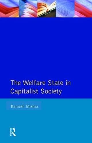 9781138467149: Welfare State Capitalst Society