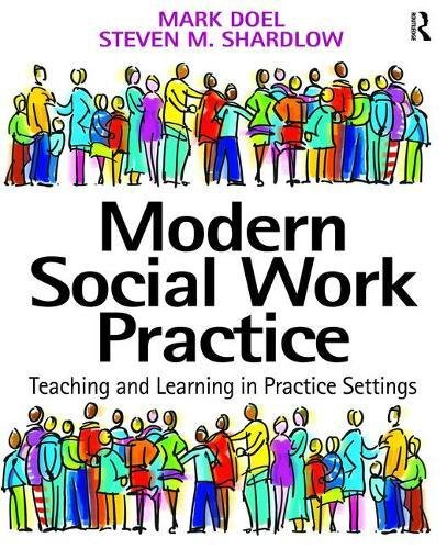 9781138467606: Modern Social Work Practice: Teaching and Learning in Practice Settings