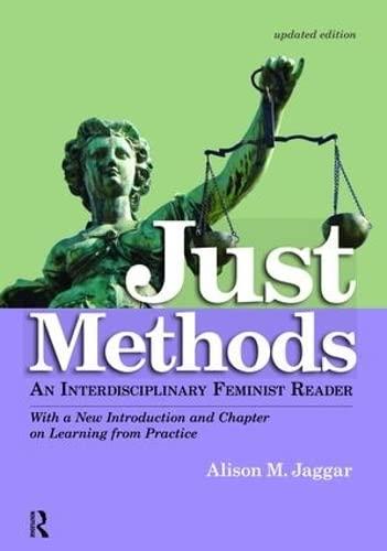 9781138467842: Just Methods: An Interdisciplinary Feminist Reader