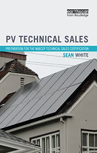 9781138468757: PV Technical Sales: Preparation for the NABCEP Technical Sales Certification