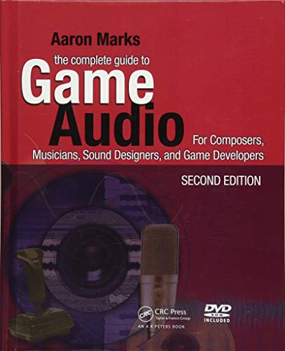 9781138468832: The Complete Guide to Game Audio: For Composers, Musicians, Sound Designers, Game Developers