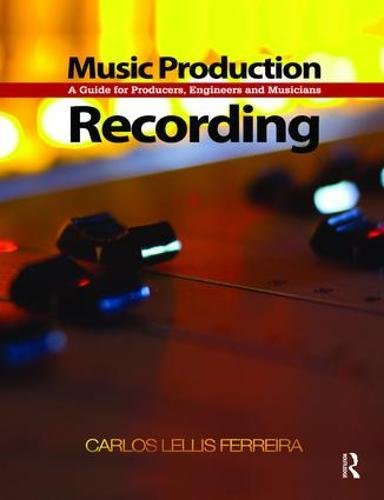 9781138469013: Music Production: Recording: A Guide for Producers, Engineers, and Musicians