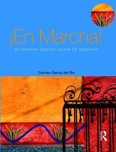 9781138469075: En Marcha: An Intensive Spanish Course for Beginners
