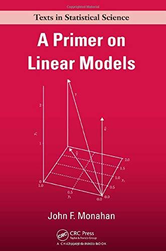 9781138469532: A Primer on Linear Models