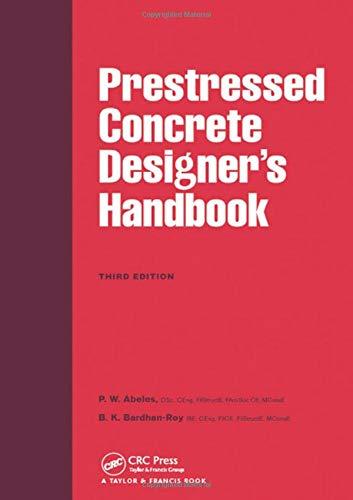Prestressed Concrete Designer's Handbook, 3rd ed: ABELES, P.W.; BARDHAN-ROY,