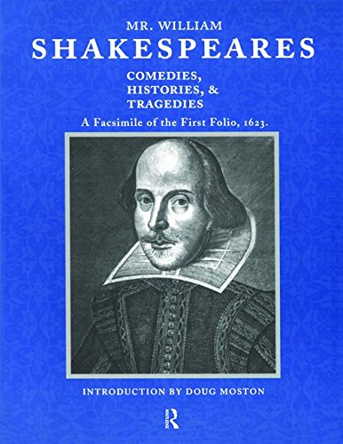 9781138473096: Mr. William Shakespeares Comedies, Histories, and Tragedies: A Facsimile of the First Folio, 1623
