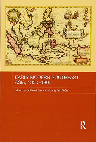 9781138476264: Early Modern Southeast Asia, 1350-1800 (Routledge Studies in the Modern History of Asia)