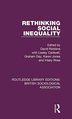 Rethinking Social Inequality: ROBBINS, DAVID; CALDWELL,