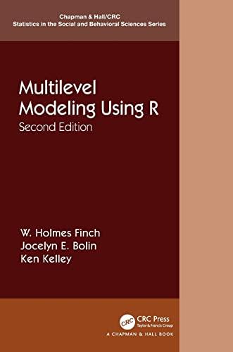 Multilevel Modeling Using R: W. Holmes Finch