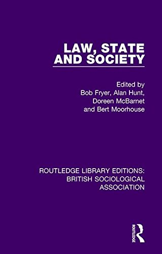 Law, State and Society: Volume 11 (Routledge Library Editions: British Sociological Association)