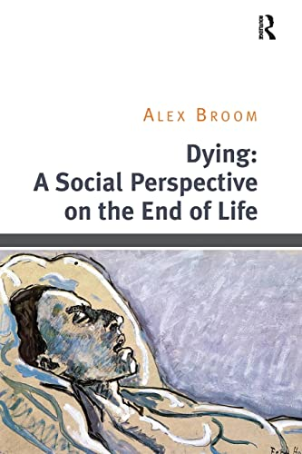 9781138494855: Dying: A Social Perspective on the End of Life