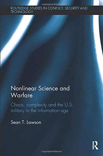 9781138497948: Nonlinear Science and Warfare (Routledge Studies in Conflict, Security and Technology)