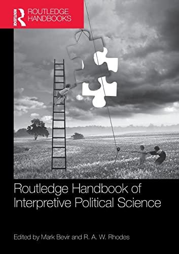 9781138498884: Routledge Handbook of Interpretive Political Science (Routledge Handbooks)
