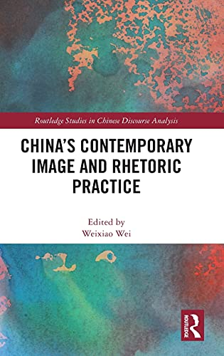 , China`s Contemporary Image and Rhetoric Practice
