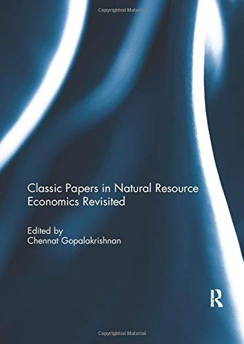 9781138502451: Classic Papers in Natural Resource Economics Revisited