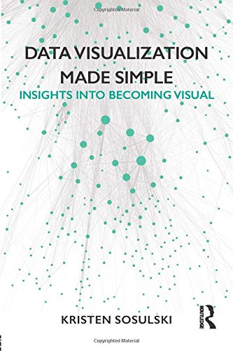9781138503915: Data Visualization Made Simple